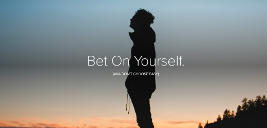 Bet On Yourself